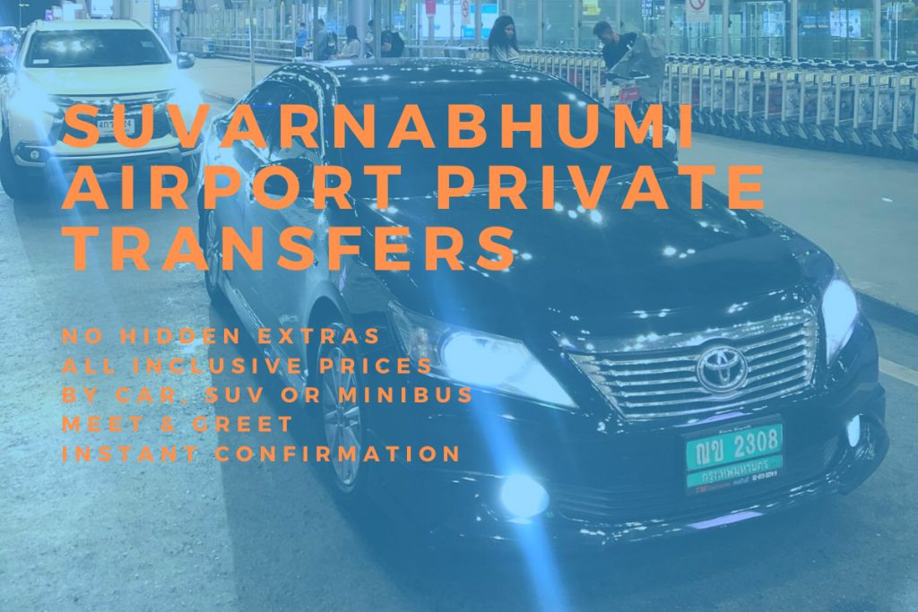 Private transfer service from Suvarnbhumi Airport to hotels in Bangkok